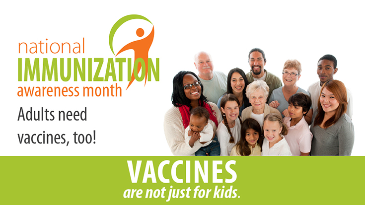 National Immunization Awareness Month CDC